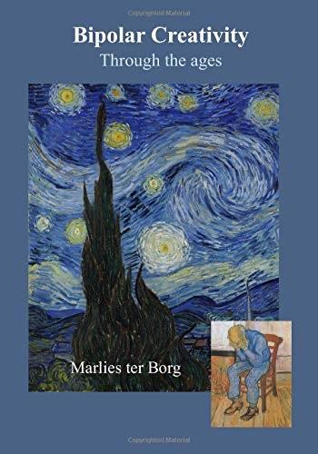 Bipolar creativity: through the ages, from Marlies ter Borg